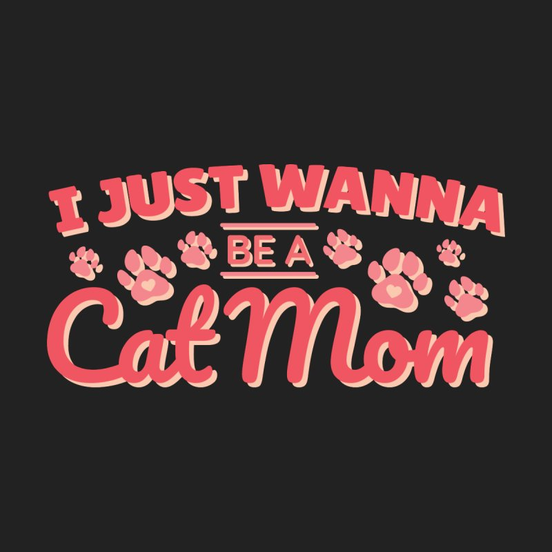 I Just Wanna Be A Cat Mom Women's Tank by Purrform