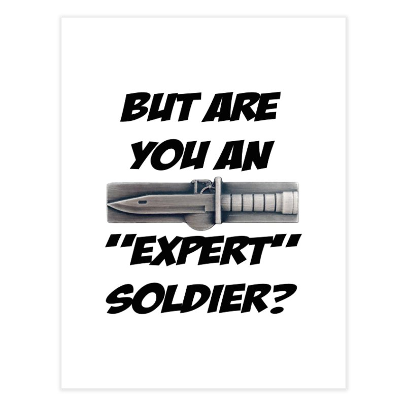Expert Soldier Badge Home Fine Art Print by The Pvt Murphy Loot Shop