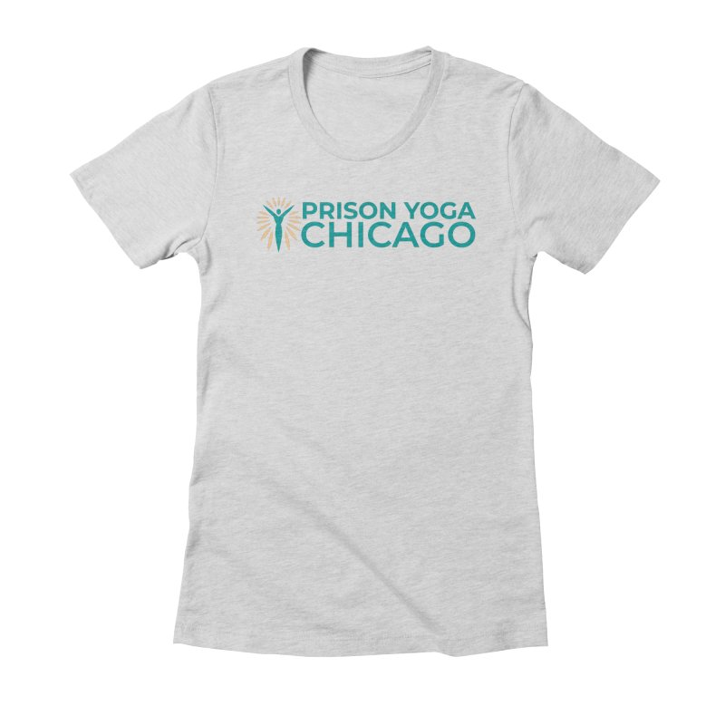 Prison Yoga Chicago Women's Fitted T-Shirt by Support Prison Yoga Chicago