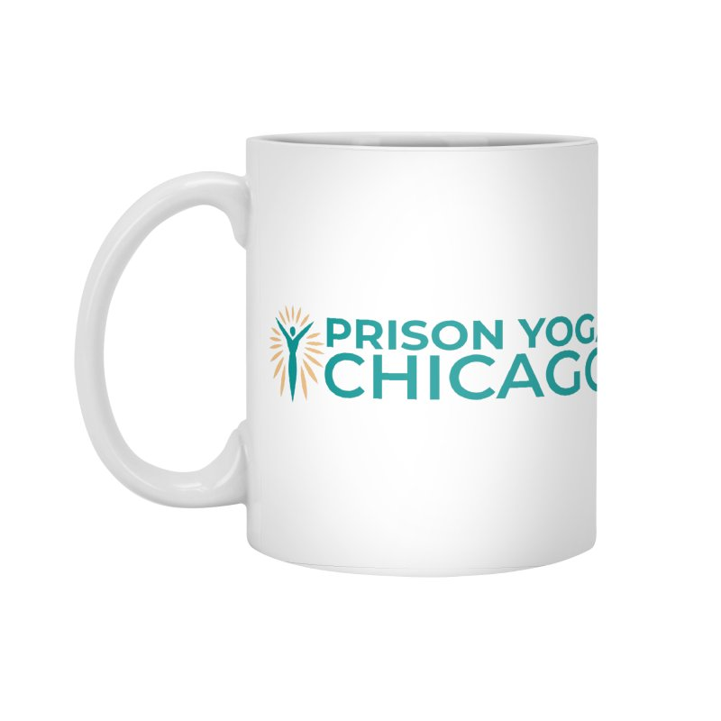 Prison Yoga Chicago in Standard Mug White by Support Prison Yoga Chicago