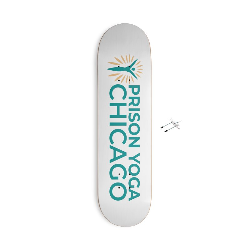 Prison Yoga Chicago Accessories Skateboard by Support Prison Yoga Chicago