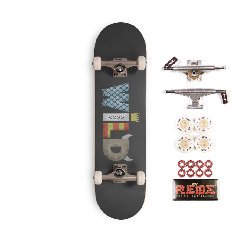 Where The Wild Type Is Accessories Complete - Pro Skateboard by Quick Brown Fox