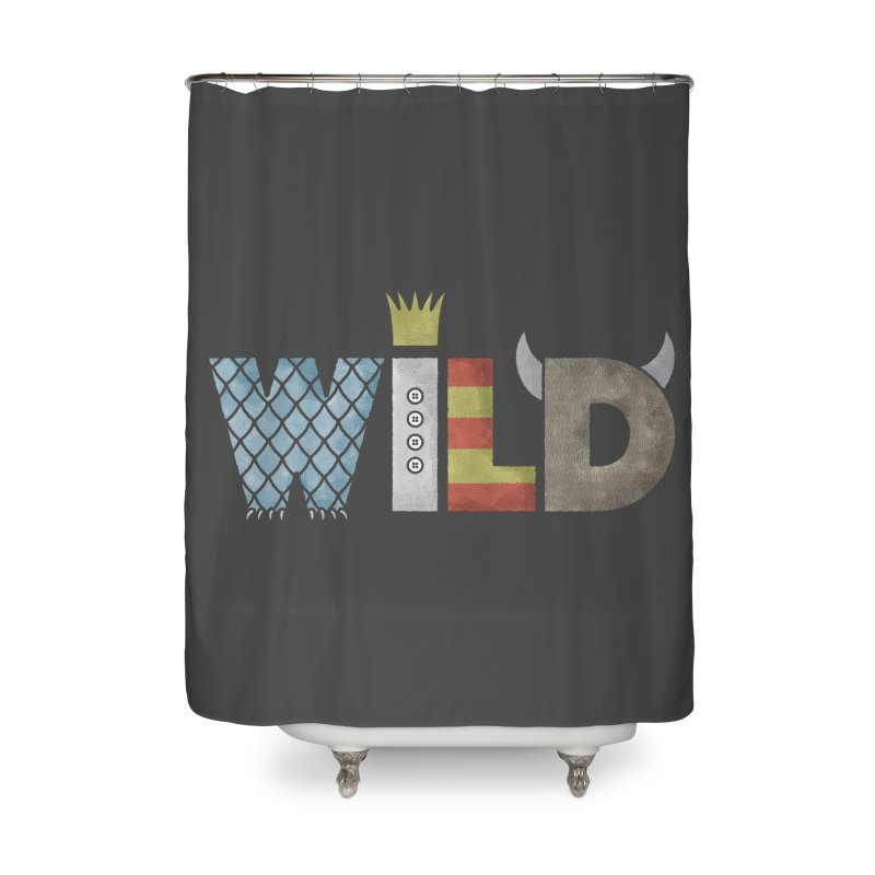 Where The Wild Type Is Home Shower Curtain by Quick Brown Fox
