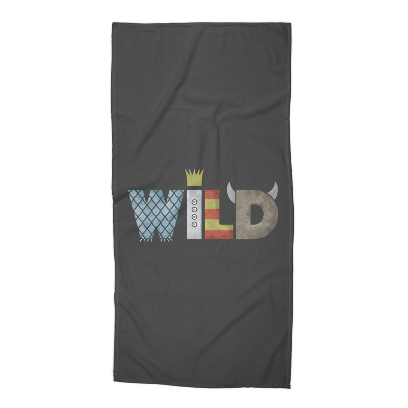 Where The Wild Type Is Accessories Beach Towel by Quick Brown Fox