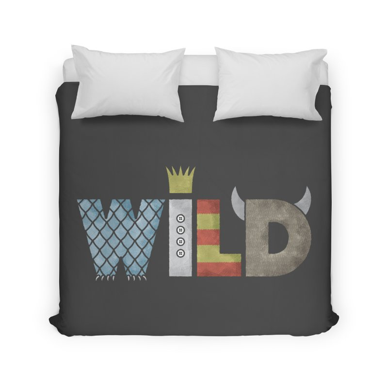 Where The Wild Type Is Home Duvet by Quick Brown Fox