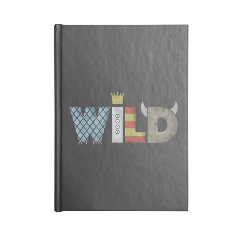 Where The Wild Type Is Accessories Blank Journal Notebook by Quick Brown Fox