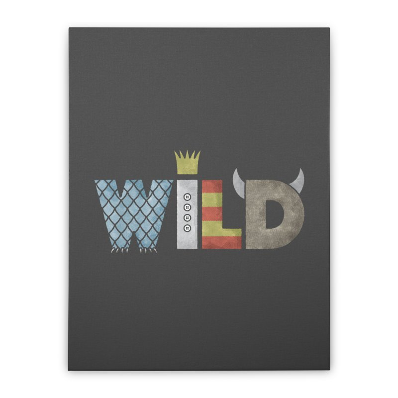 Where The Wild Type Is Home Stretched Canvas by Quick Brown Fox