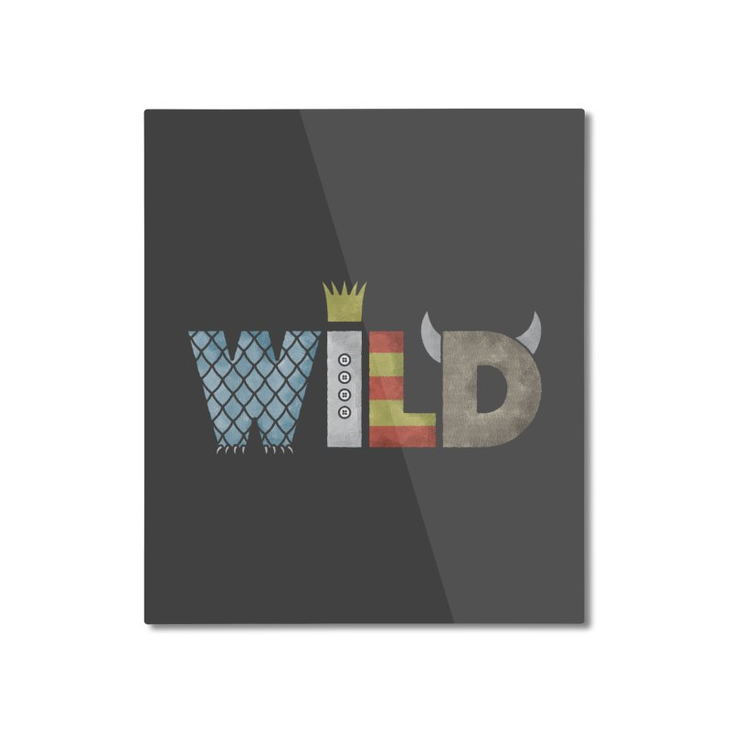 Where The Wild Type Is Home Mounted Aluminum Print by Quick Brown Fox