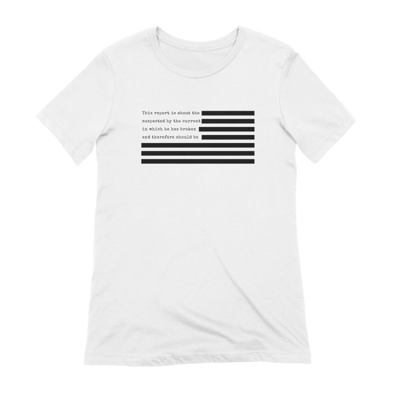 Redacted Women's Extra Soft T-Shirt by Quick Brown Fox
