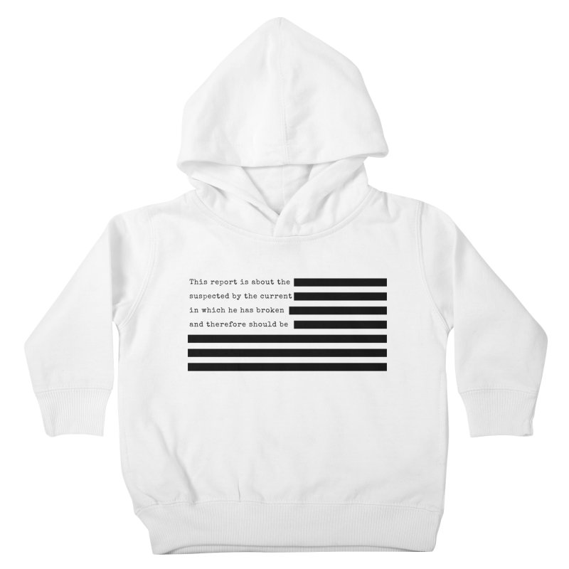 Redacted Kids Toddler Pullover Hoody by Quick Brown Fox