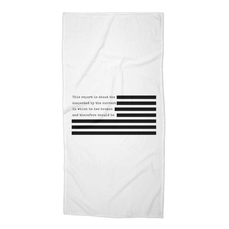 Redacted Accessories Beach Towel by Quick Brown Fox