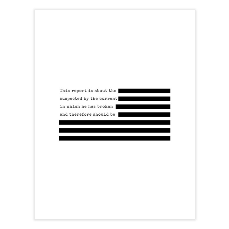Redacted Home Fine Art Print by Quick Brown Fox