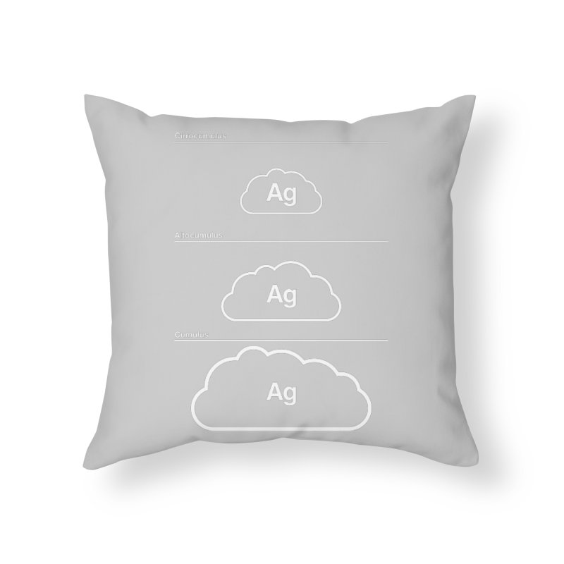 Every Cloud has a Silver Lining Home Throw Pillow by Quick Brown Fox