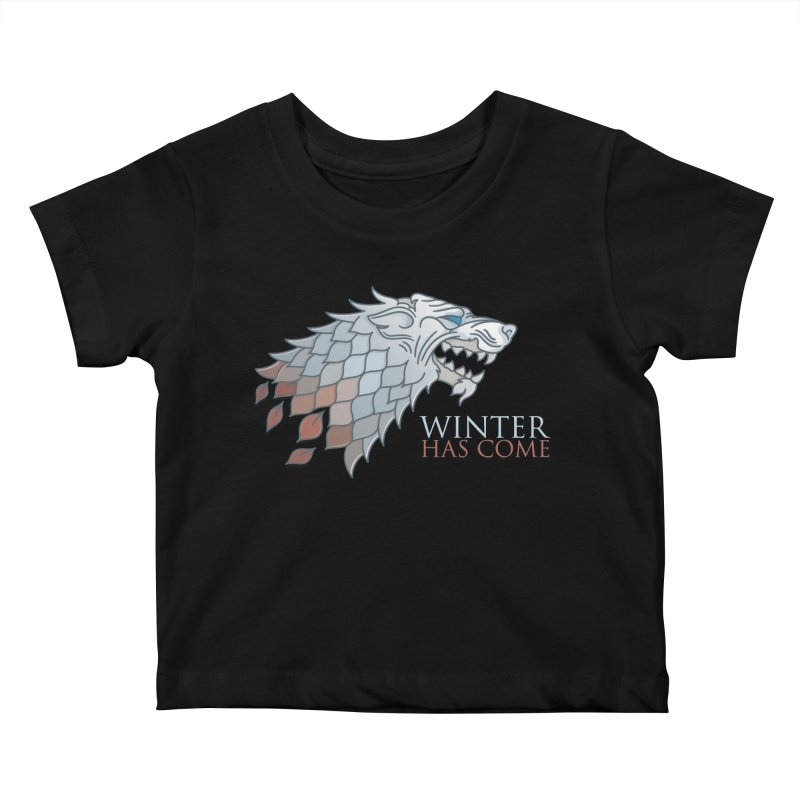 Winter Has Come Kids Baby T-Shirt by Quick Brown Fox