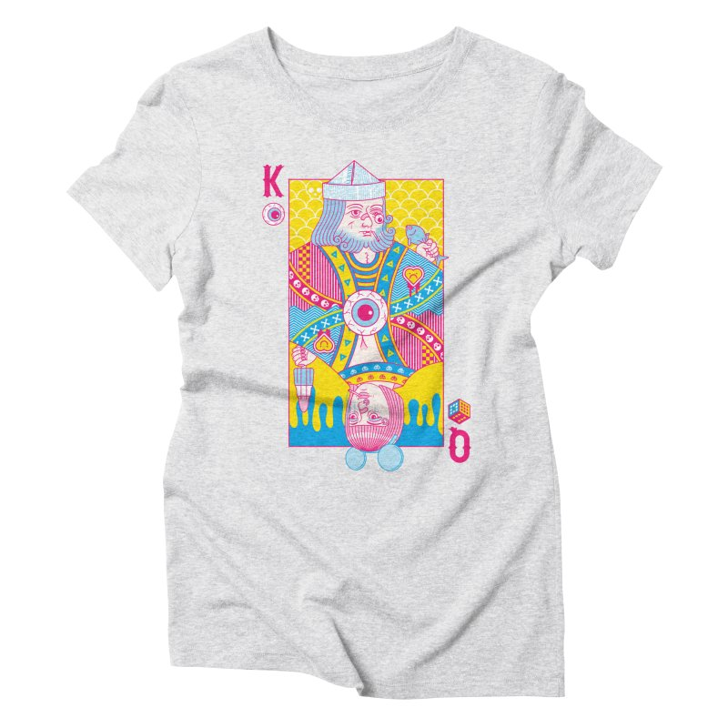 King of Nothing, Queen of Nowhere Women's Triblend T-Shirt by Quick Brown Fox