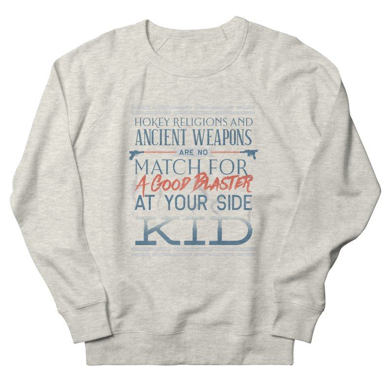 Smugglers' Wisdom Women's French Terry Sweatshirt by Quick Brown Fox