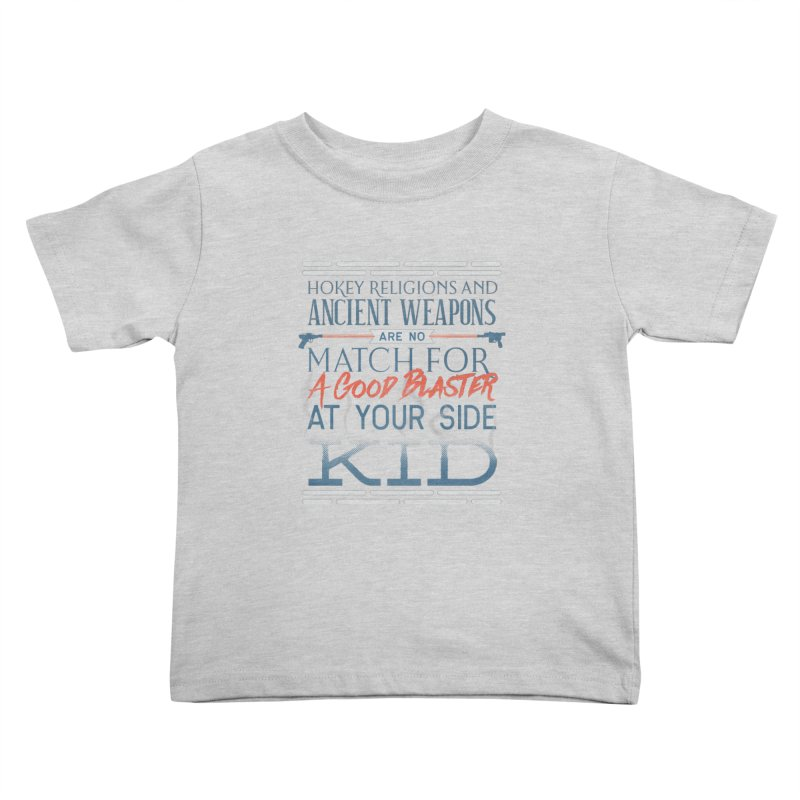 Smugglers' Wisdom Kids Toddler T-Shirt by Quick Brown Fox