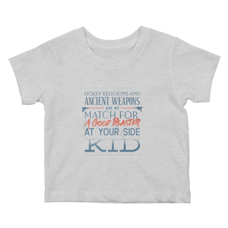 Smugglers' Wisdom Kids Baby T-Shirt by Quick Brown Fox