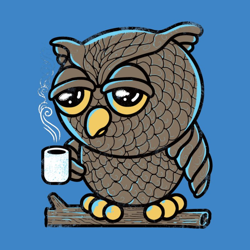 Owl I Want is Coffee None  by Qetza