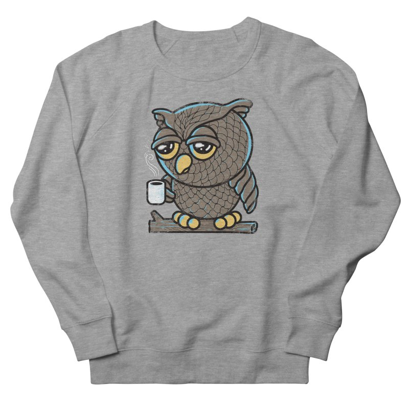Owl I Want is Coffee Women's Sweatshirt by Qetza