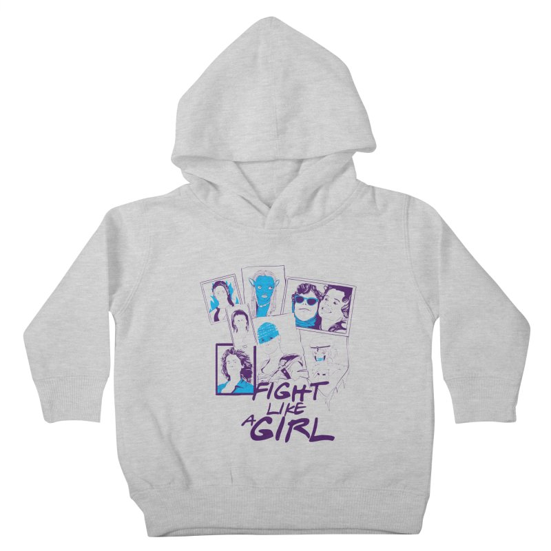 Fight Like a Girl Kids Toddler Pullover Hoody by quadrin's Artist Shop