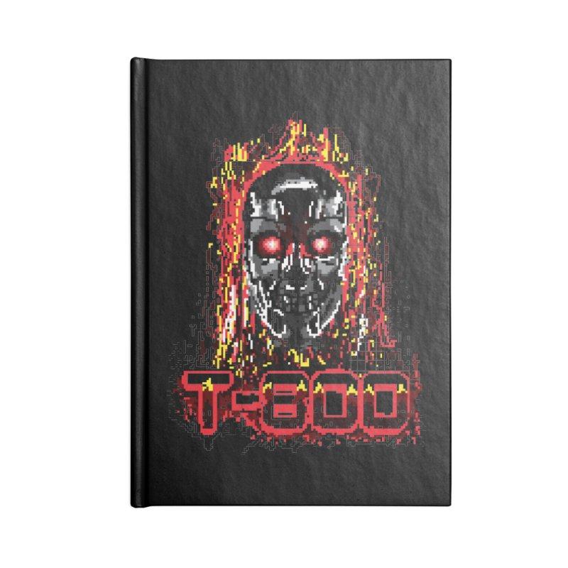 T-800 Accessories Blank Journal Notebook by quadrin's Artist Shop