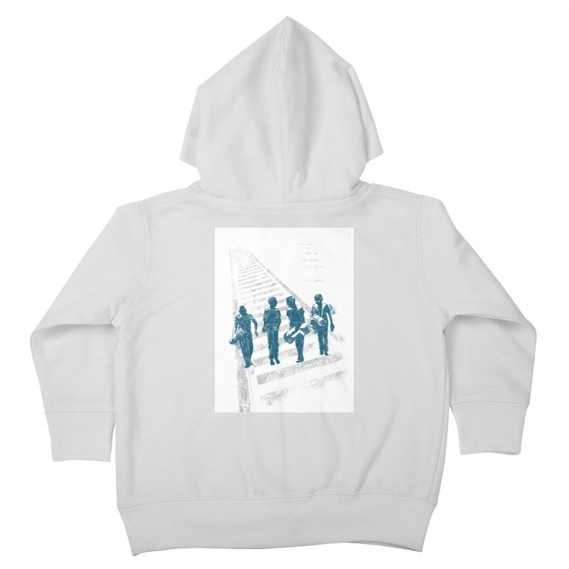 Stand by Me Kids Toddler Zip-Up Hoody by quadrin's Artist Shop