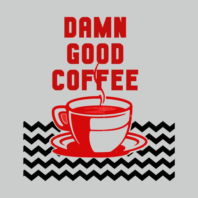 Damn Good Coffee Men's T-Shirt by quadrin's Artist Shop
