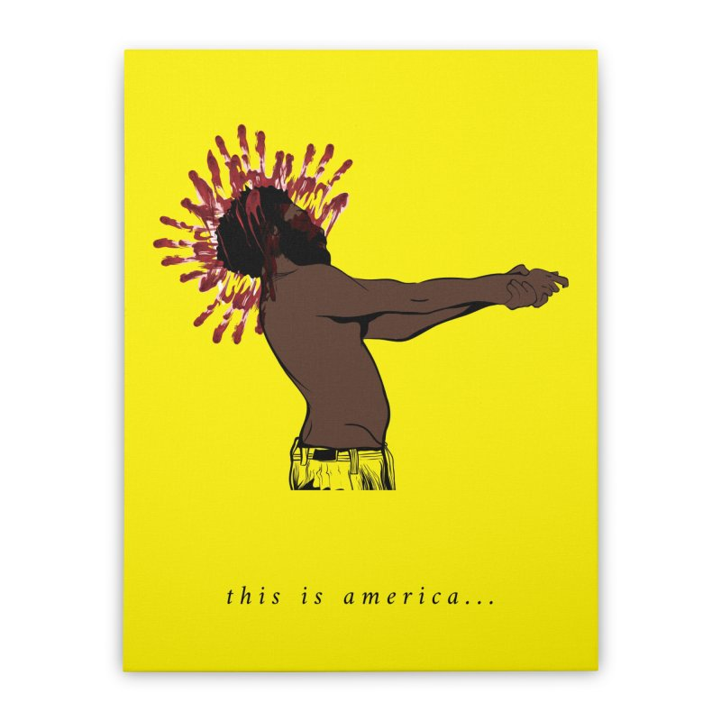This is America Home Stretched Canvas by quadrin's Artist Shop