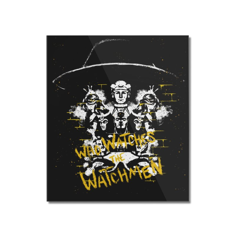 Watchmen Home Mounted Acrylic Print by quadrin's Artist Shop