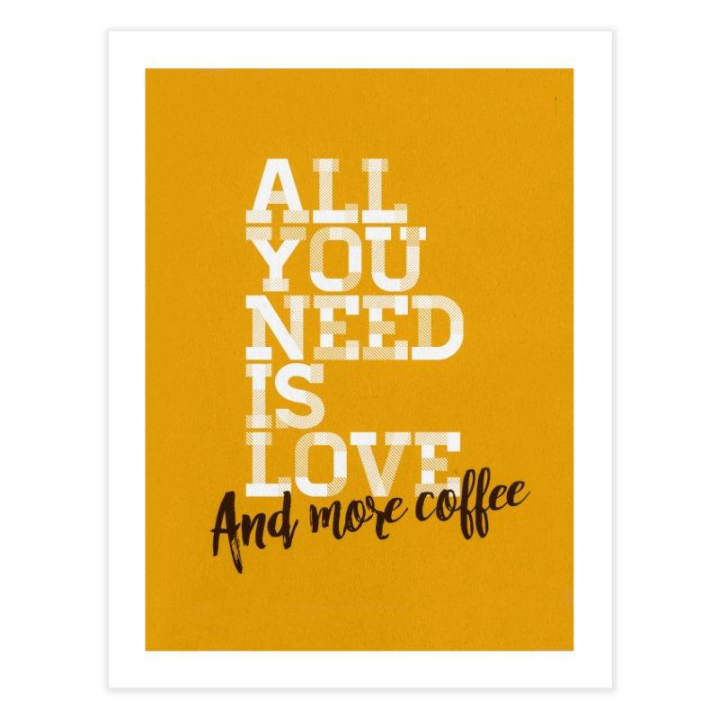 Love & Coffee Home Fine Art Print by quadrin's Artist Shop