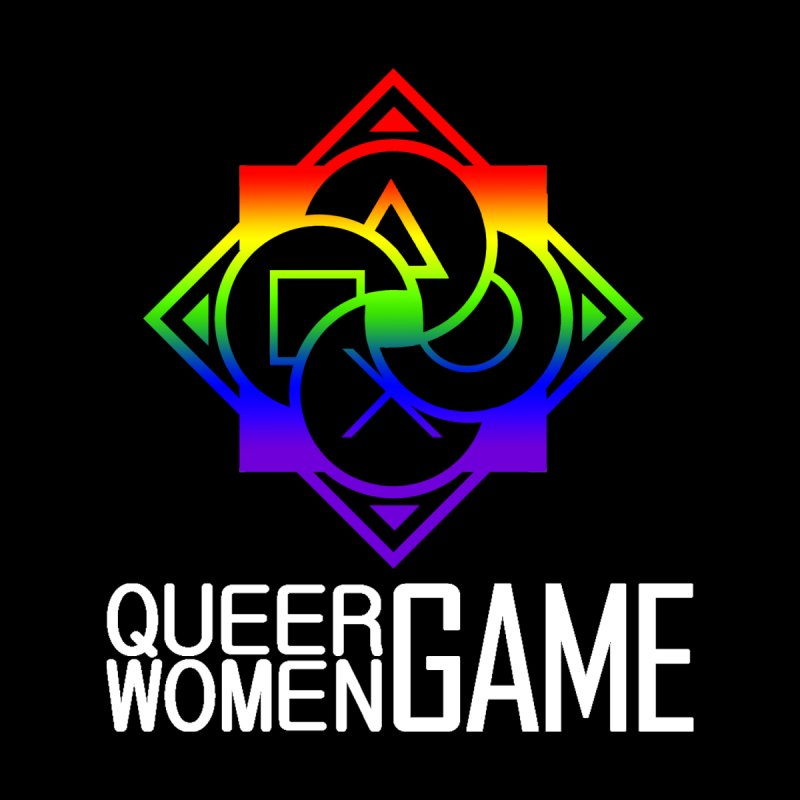 Logo & Text - LGBT+ Pride Women's T-Shirt by Queer Women Game Loot