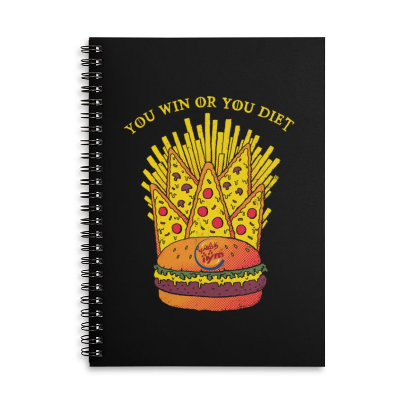 You win or you diet! in Lined Spiral Notebook by Q101 Shop