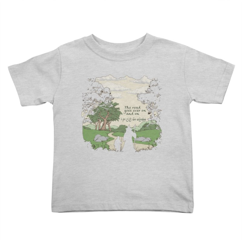 The road goes ever on and on Kids Toddler T-Shirt by Q101 Shop