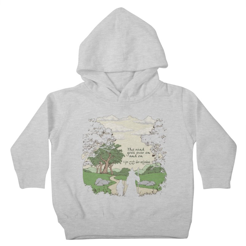 The road goes ever on and on Kids Toddler Pullover Hoody by Q101 Shop