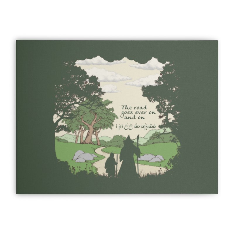 The road goes ever on and on Home Stretched Canvas by Q101 Shop
