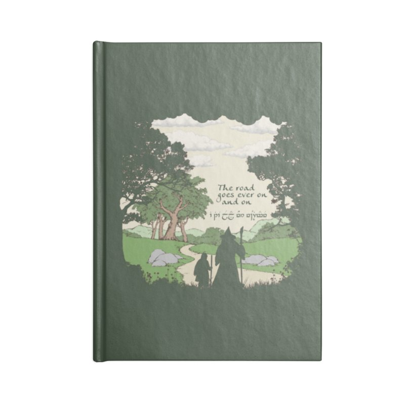 The road goes ever on and on Accessories Lined Journal Notebook by Q101 Shop