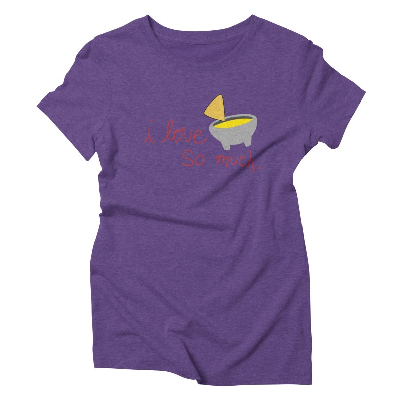 I Love Queso So Much - Logo Women's Triblend T-Shirt by I Love Queso So Much - Shop