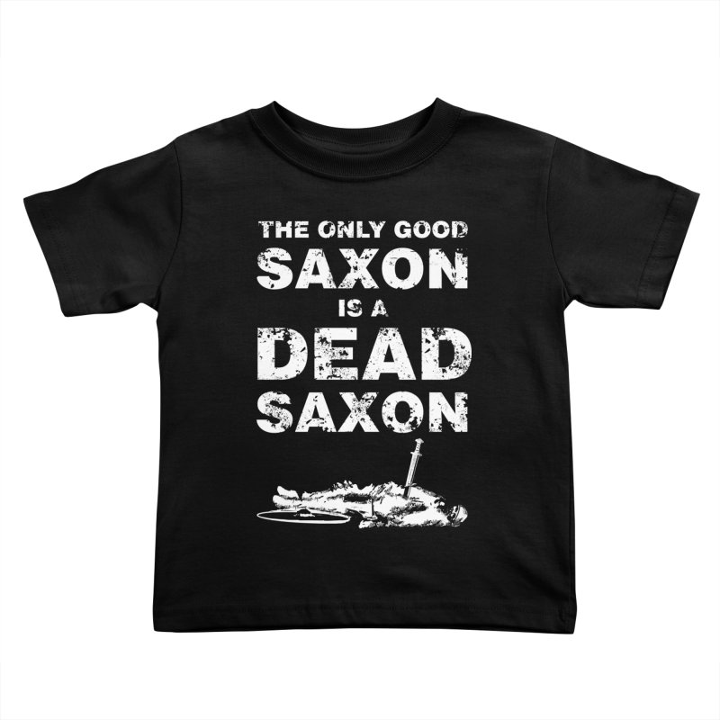 Dead Saxon Kids Toddler T-Shirt by Designs by Quicky