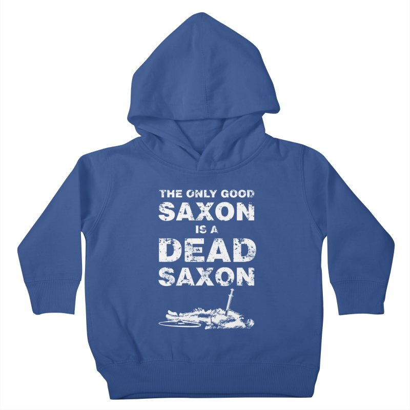 Dead Saxon Kids Toddler Pullover Hoody by Designs by Quicky