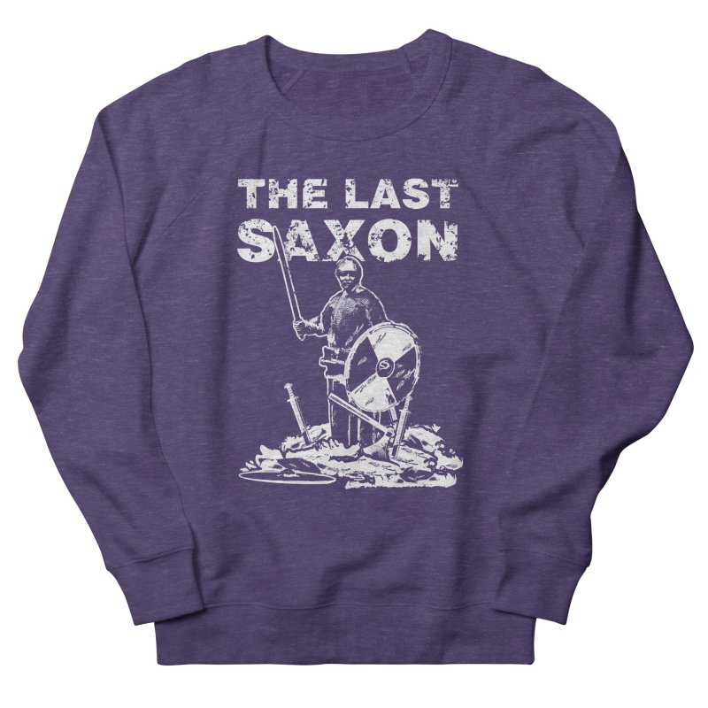 Last Saxon Women's Sweatshirt by Designs by Quicky
