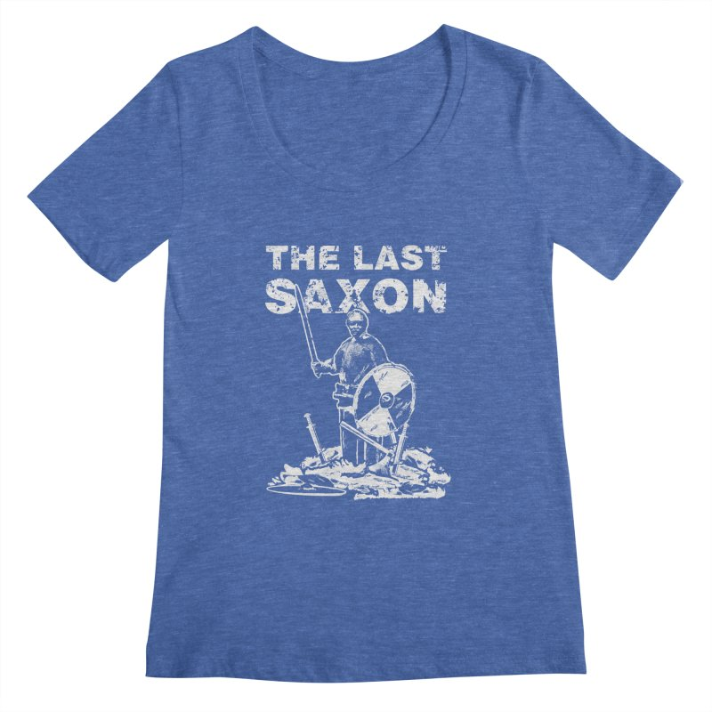 Last Saxon Women's Scoopneck by Designs by Quicky