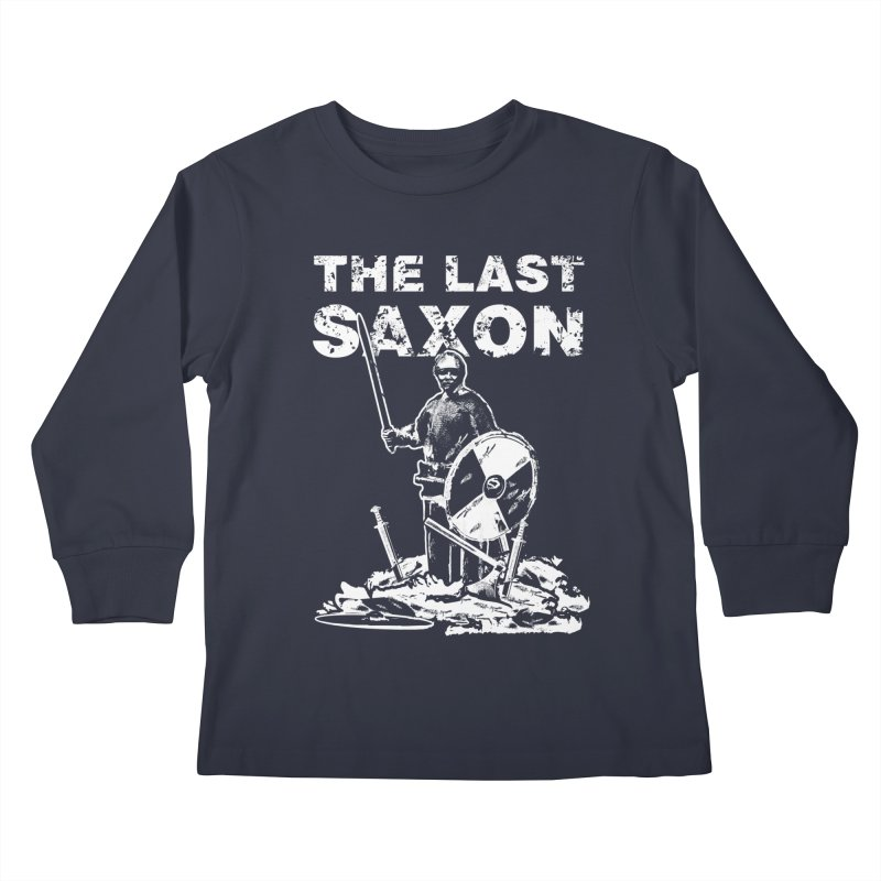 Last Saxon Kids Longsleeve T-Shirt by Designs by Quicky