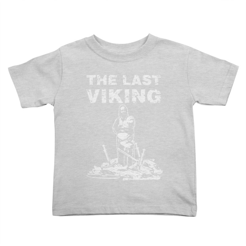 Last Viking Kids Toddler T-Shirt by Designs by Quicky