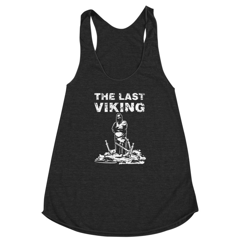 Last Viking Women's Racerback Triblend Tank by Designs by Quicky