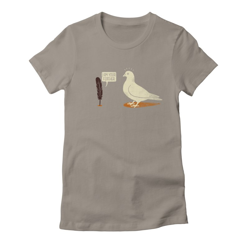 I AM YOUR FEATHER Women's Fitted T-Shirt by quietcity's Artist Shop