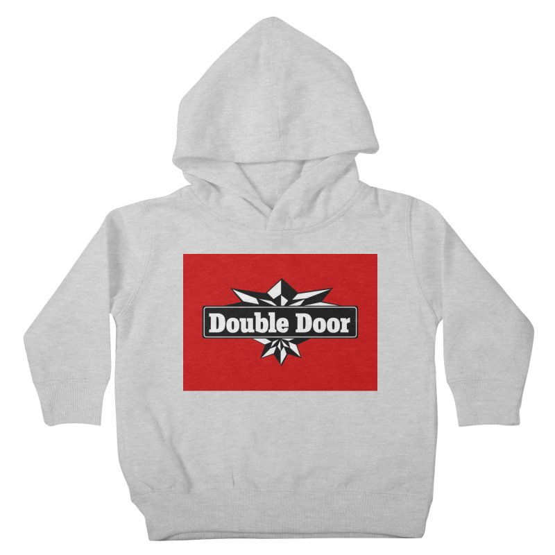 Double Door logo red background - Sales EXTENDED! Kids Toddler Pullover Hoody by Quiet Pterodactyl Shop