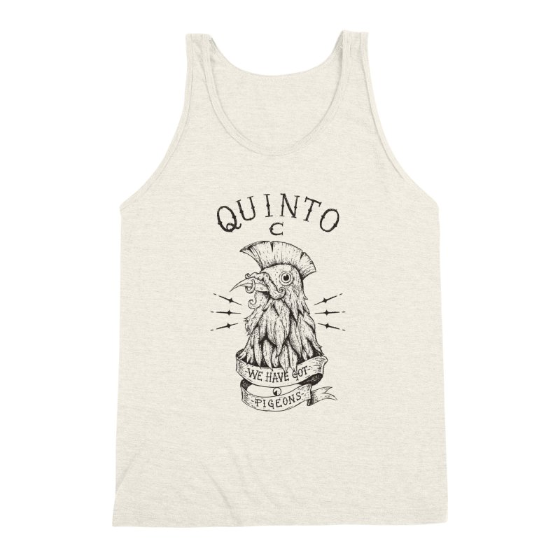 We have got pigeons Men's Triblend Tank by QUINTO C Artist Shop
