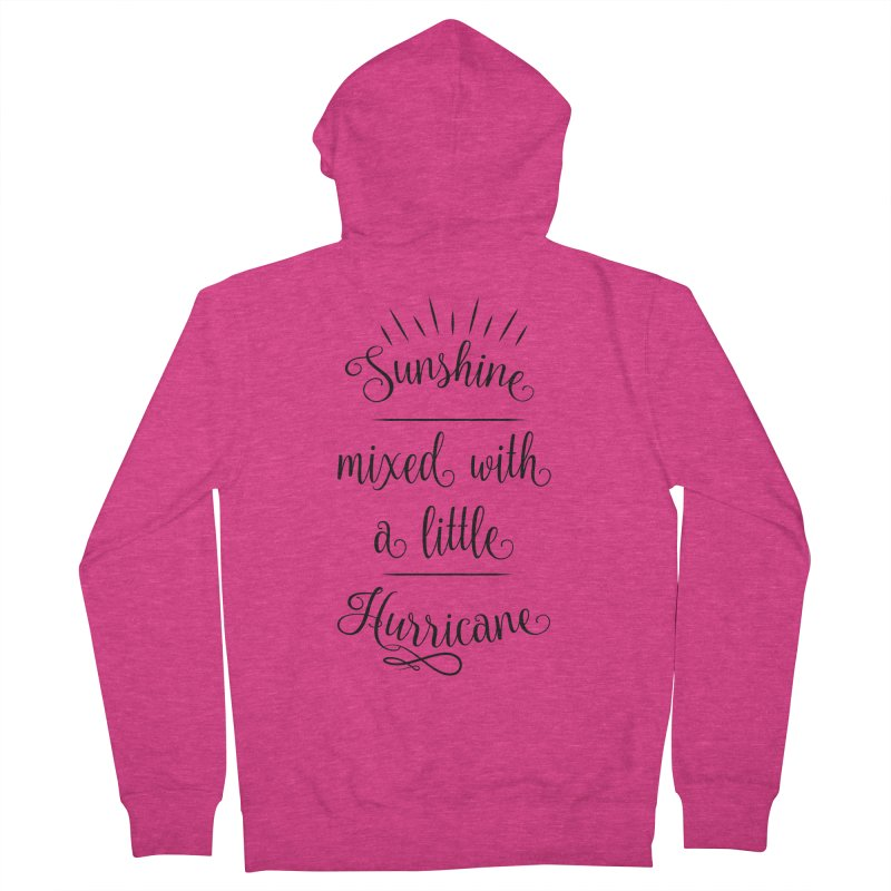 Sunshine mixed with a little hurricane Women's French Terry Zip-Up Hoody by Quirkitup's Artist Shop