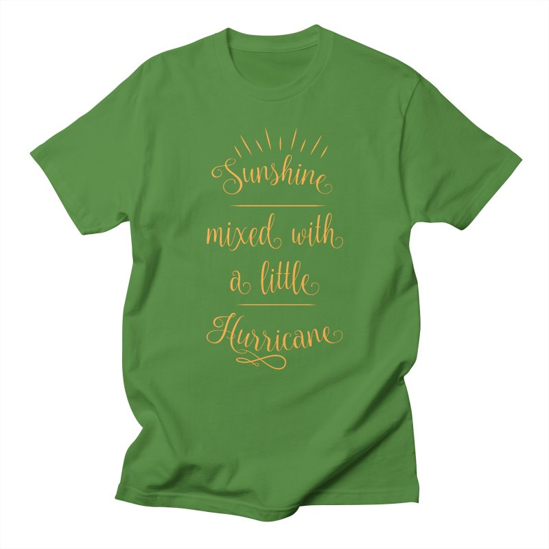 Sunshine mixed with a little hurricane Women's Regular Unisex T-Shirt by Quirkitup's Artist Shop